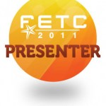 external image FETC2011_PresenterBadge1-150x150.jpg